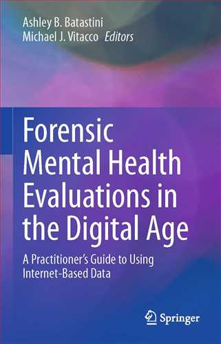 Forensic Mental Health Evaluations in the Digital Age