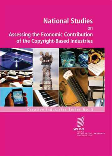 The Economic Contribution of Copyright- Based  Industries in China