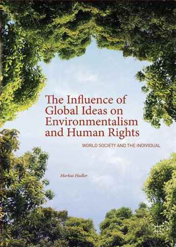 The Influence of Global Ideas on Environmentalism  and Human Rights
