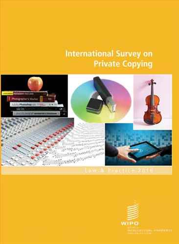 International survey on private copying  law & practice 2016