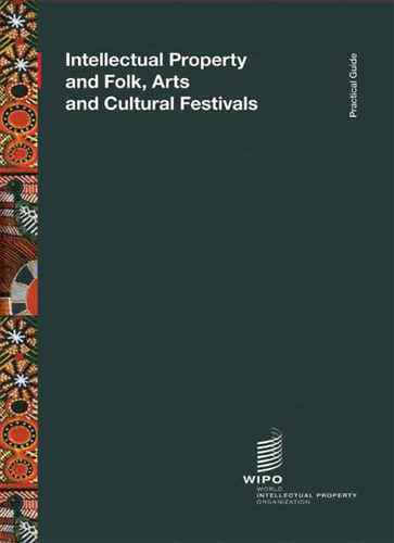 Intellectual Property and Folk , Arts and Cultural Festivals