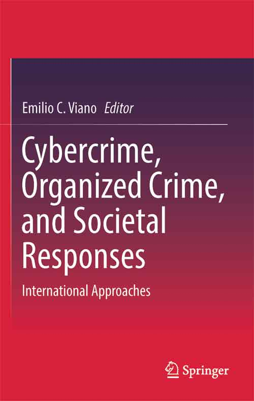 Cybercrime, Organized Crime, and Societal Responses