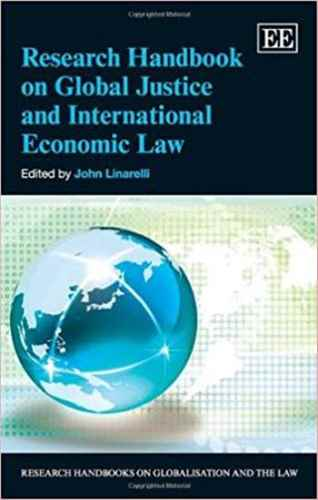 Research Handbook on Global Justice and International Economic Law