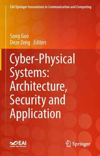 Cyber-Physical Systems:Architecture, Security and Application