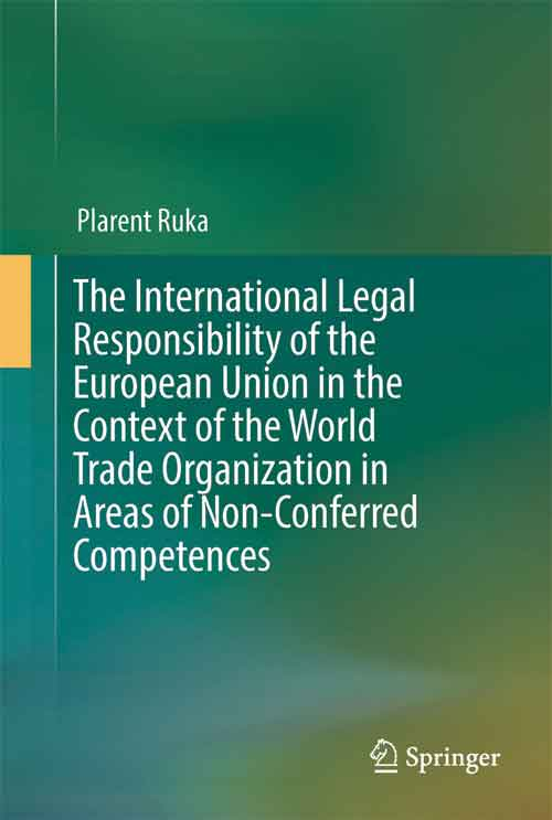 The International Legal Responsibility of the European Union in the Context of the World