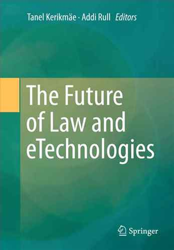 The Future of law and e technologies