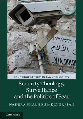 Security theology surveillance and the politics of fear