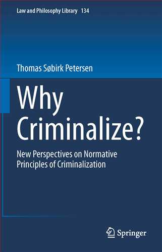 Why Criminalize?