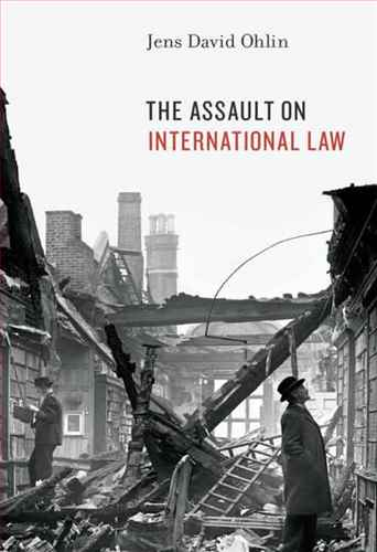 The assault on international law