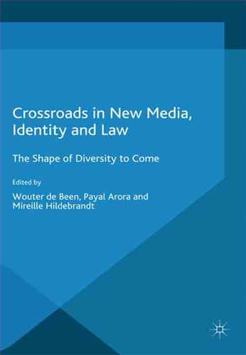 Crossroads in new media, identity, and law