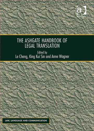 The Ashgate handbook of legal translation