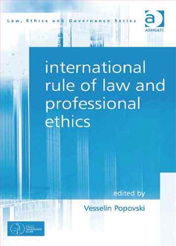 International Rule of Law and Professional Ethics