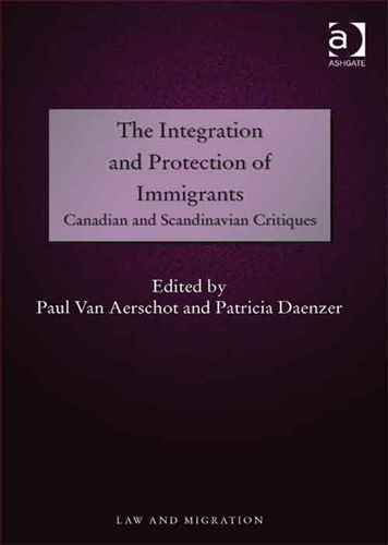 The Integration and Protection of Immigrants