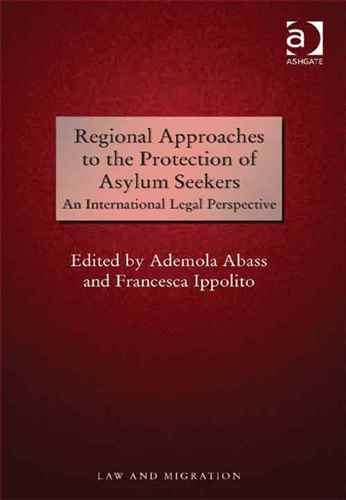 Regional Approaches to the Protection of Asylum Seekers