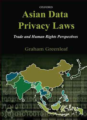 Asian  Data Privacy  Laws trade & human rights perspectives