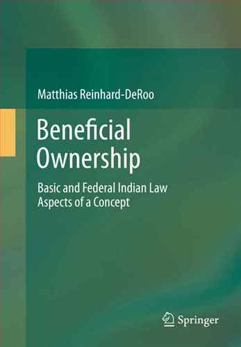 Beneficial Ownership Basic and Federal Indian Law  Aspects of a Concept