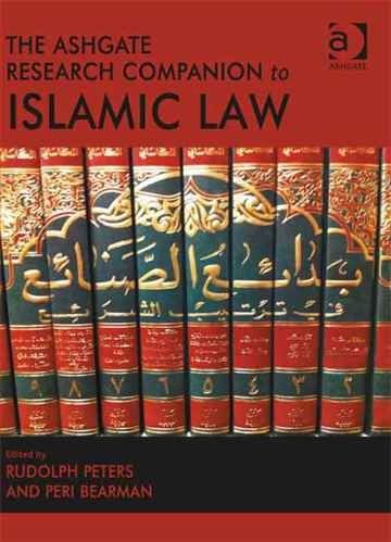 The Ashgate Research Companion to Islamic Law