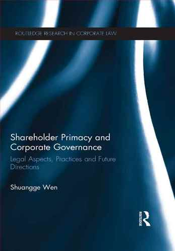 Shareholder Primacy and Corporate Governance