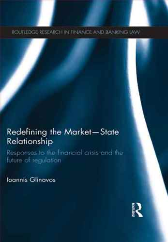 Redefi ning the Market–State Relationship