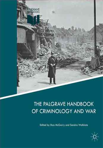 The Palgrave Handbook of Criminology and War