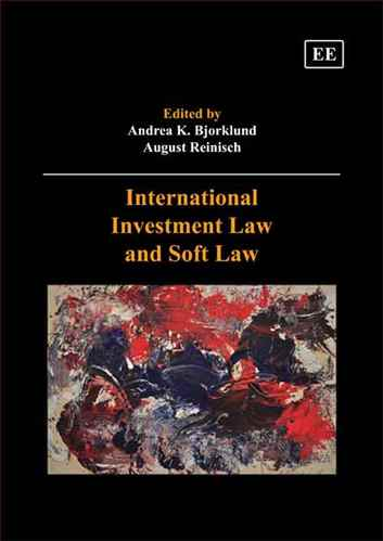 International Investment Law and Soft law
