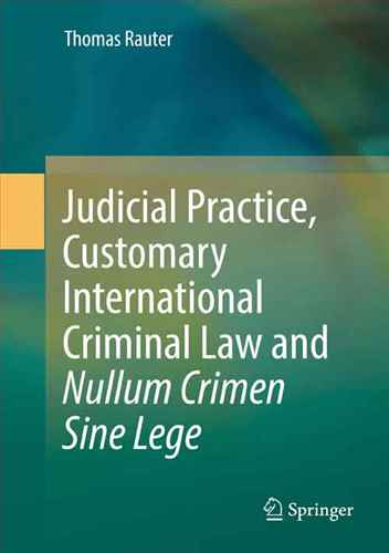 Judicial practice, customary international criminal law