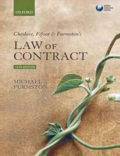 Cheshire, Fifoot and Furmstons law of contract
