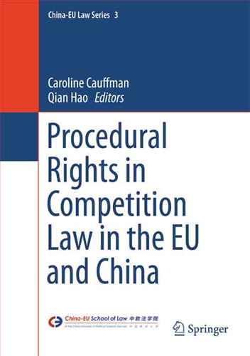 Procedural Rights in Competition Law in the EU and China