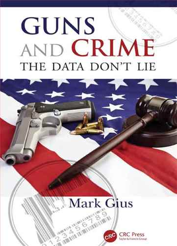 Guns and crime : the data dont lie
